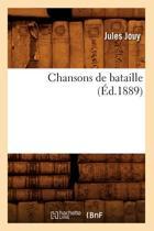 Chansons de Bataille ( d.1889)