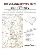 Texas Land Survey Maps for Wood County