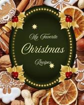 My Favorite Christmas Recipes