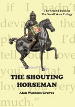The Shouting Horseman