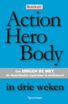 Action Hero Body in drie weken