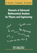 Elements of Advanced Mathematical Analysis for Physics and Engineering