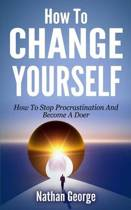 How to Change Yourself