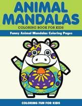 Animal Mandala Coloring Book for Kids. Funny Animal Mandala Coloring Pages