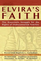 Elvira's Faith