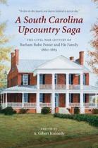 A South Carolina Upcountry Saga
