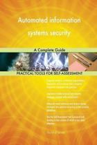 Automated Information Systems Security a Complete Guide