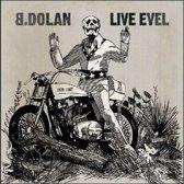 Live Evel
