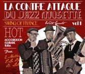 La Contre Attaque Du Jazz Musette Vol. 1