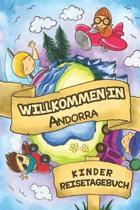 Willkommen in Andorra Kinder Reisetagebuch: 6x9 Kinder Reise Journal I Notizbuch zum Ausf�llen und Malen I Perfektes Geschenk f�r Kinder f�r den Trip