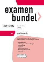 Examenbundel  - Geschiedenis VWO 2011/2012