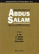 Selected Papers Of Abdus Salam (With Commentary)