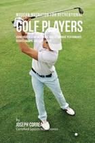Modern Nutrition for Recreational Golf Players