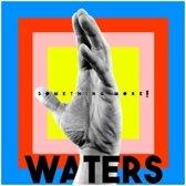 Waters - Something More