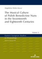 Musical Culture of Polish Benedictine Nuns in the 17th and 18th Centuries