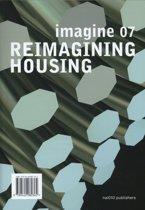 Reimagining housing 7