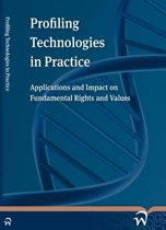 Profiling technologies in practice