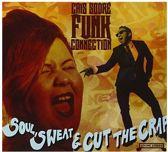 Soul, Sweat & Cut The Crap