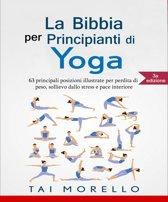 La Bibbia per Principianti di Yoga