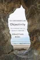 Self-Consciousness and Objectivity