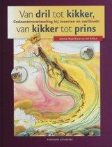 Van Dril Tot Kikker, Van Kikker Tot Prins