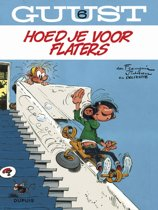 Guust Flater: 006 Hoed je voor flaters