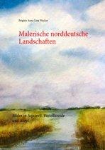 Malerische norddeutsche Landschaften