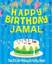 Happy Birthday Jamal - The Big Birthday Activity Book