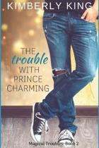 The Trouble with Prince Charming