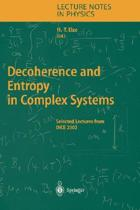 Decoherence and Entropy in Complex Systems