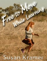 Free to Move While Learning