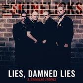 Lies, Damnes.. -Coloured-