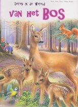 Dieren in de wereld - van het bos