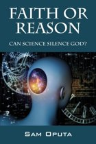 Faith or Reason