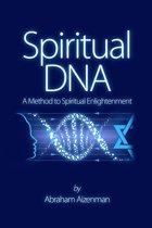 Spiritual DNA: A Method for Spiritual Enlightenment