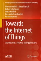 Towards the Internet of Things