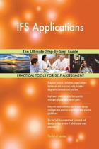 Ifs Applications the Ultimate Step-By-Step Guide