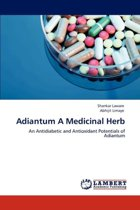 Adiantum a Medicinal Herb