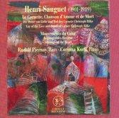 Henri Sauguet: Le Cornett, Chanson d'Amour et de Mort