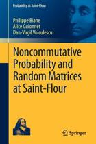 Noncommutative Probability and Random Matrices at Saint-Flour
