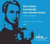 Noord en Zuid onder Willem I. 200 jaar Verenigd Koninkrijk der Nederlanden 5 - Een nieuw koninkrijk, een nieuwe kunst