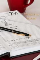 Weight Loss Journal: A Journal To Keep Track of Weight Loss