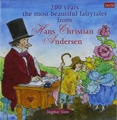 Hans Christian Andersen - 200 Years The Most Beautiful Fairyt