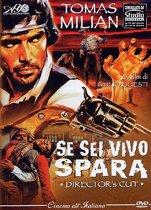 Se Sei Vivo Spara (Django Kill) director's cut (dvd)