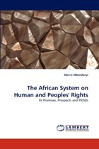 The African System on Human and Peoples' Rights