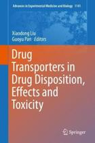 Drug Transporters in Drug Disposition, Effects and Toxicity