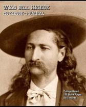 Wild Bill Hickok - Notebook-Journal