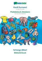 Babadada, Kurdi Kurmanci - Plattduutsch (Holstein), Ferhenga Ditbari - Bildwoeoerbook