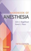 Handbook of Anesthesia - E-Book