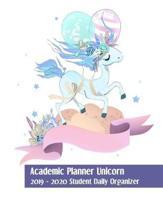 Academic Planner Unicorn: 2019-2020 Teacher Daily Organizer